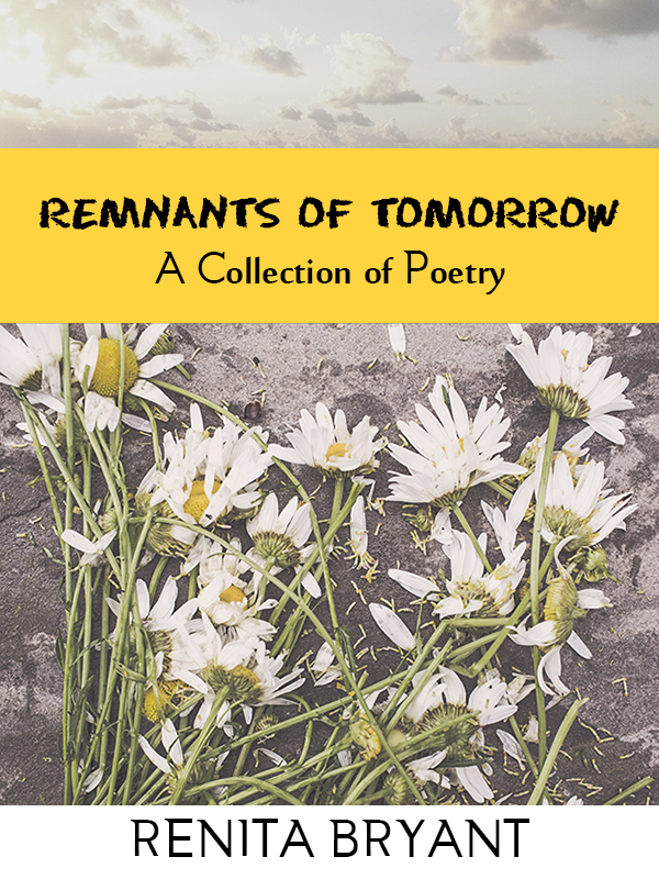 Remnants of Tomorrow Poetry Collection